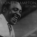Lionel Hampton - Crazy Rhythm '2002