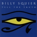 Billy Squier - Tell The Truth '1993