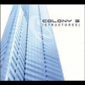 Colony 5 - Structures '2003