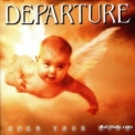 Departure - Open Your Mind '1999