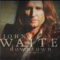 John Waite - Downtown,journey Of A Heart '2006