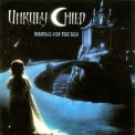 Unruly Child - Waiting For The Sun '1998
