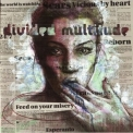 Divided Multitude - Feed On Your Misery '2013