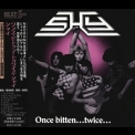 Shy - Once Bitten... Twice Shy '1983