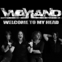 Wayland - Welcome To My Head '2011