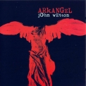 John Wetton - Arkangel '1998