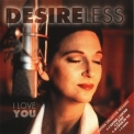 Desireless - I Love You (2001 Reissue) '1994
