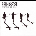 Soul Doctor - Systems Go Wild! '2002