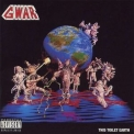 Gwar - This Toilet Earth '1994