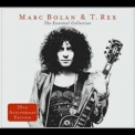 Marc Bolan & T. Rex - The Essential Collection '2006