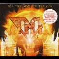 T.N.T. - All The Way To The Sun '2005