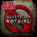 Metal Church - Generation Nothing '2013