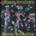 Gibson Brothers - Dance Collection '2002