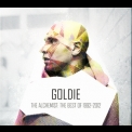 Goldie - The Alchemist: The Best Of Goldie 1992-2012 '2013