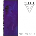 Tobruk - Pleasure + Pain '1987