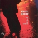 Michael Brecker - Time Is Of The Essence '1999