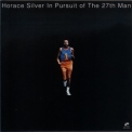 Horace Silver - In Pursuit of the 27th Man (2002 Remastered) '1972