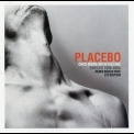 Placebo - Once More With Feeling (singles 1996-2004) '2004