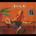 Various Artists - ¡Baila! - A Latin Dance Party '2009
