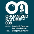 Gabriel & Dresden - Dangerous Power '2006