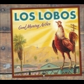 Los Lobos - Good Morning Aztlan '2002