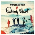 Switchfoot - Fading West '2014