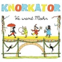 Knorkator - We Want Mohr '2014