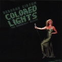 Debbie Gibson - Colored Lights (The Broadway Album) '2003