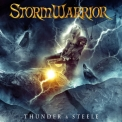 Stormwarrior - Thunder & Steele '2014
