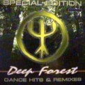 Deep Forest - Dance Hits And Remixes (Special Edition) '2002