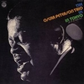 Oscar Peterson Trio, The - The Oscar Peterson Trio In Tokyo - Live At The Palace Hotel '1972