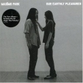 Maximo Park - Our Earthly Pleasures '2007