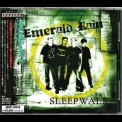 Emerald Rain - Sleepwalk '2005