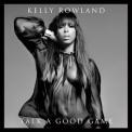 Kelly Rowland - Talk A Good Game '2013