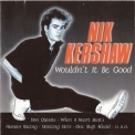 Nik Kershaw - Wouldn't It Be Good '1997