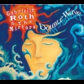 Gabrielle Roth & The Mirrors - Double Wave '2009