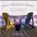 Dan Gibson's Solitudes - What A Wonderful World '2004