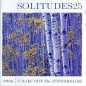 Dan Gibson's Solitudes - Collection 25e Anniversaire '2006