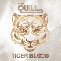 Quill, The - Tiger Blood (digipack) '2013