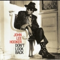 John Lee Hooker - Don't Look Back (2007 Remastered) '1997