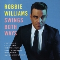 Robbie Williams - Swings Both Ways '2013
