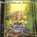 Oliver Shanti - Buddha And Bonsai Vol. 3 '2000