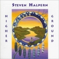 Steven Halpern - Higher Ground '1992