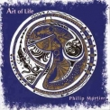 Philip Martin - Art Of Life '1997
