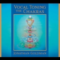 Jonathan Goldman - Vocal Toning The Chakras (2CD) '2005