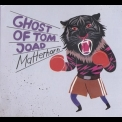 Ghost Of Tom Joad - Matterhorn '2009