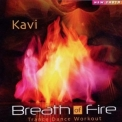 Kavi - Breath Of Fire '2010