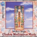 Merlin's Magic - Chakra Meditation Music '1996