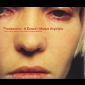 Puressence - It Doesn't Matter Anymore, Pt. 2 [CDS] '1998