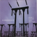 Puressence - Don't Know Any Better [CDS] '2008
